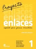 Proyecto Enlaces - Espa�ol para j�venes brasile�os - Libro del alumno con CD de Audio e Libro Digital 1