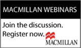 Macmillan Webinars. Join the discussion. Register now.